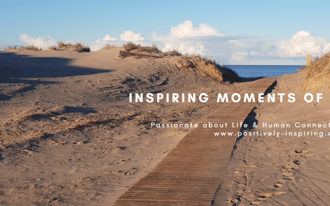 Inspirational Moments of Life